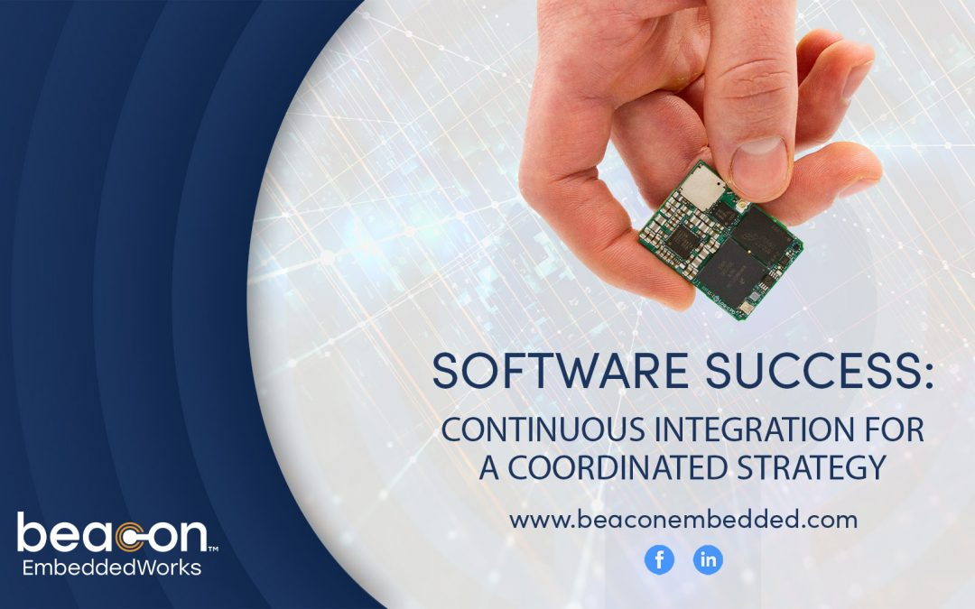 Software Success: Continuous Integration for a Coordinated Strategy